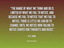 quote-R.-D.-Laing-the-range-of-what-we-think-and-23033